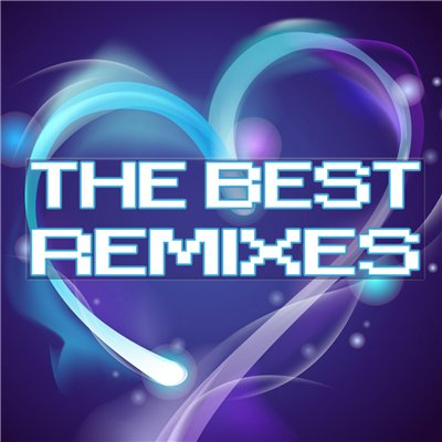 VA - The Best Remixes (03.09.2011)