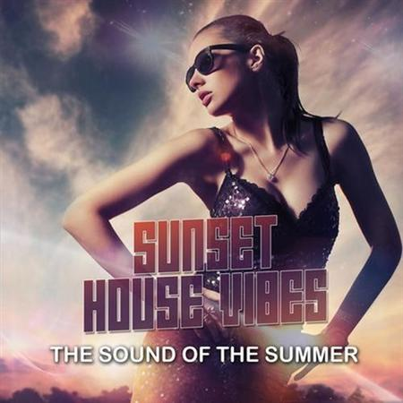 Sunset House Vibes: The Sound Of The Summer (2011)