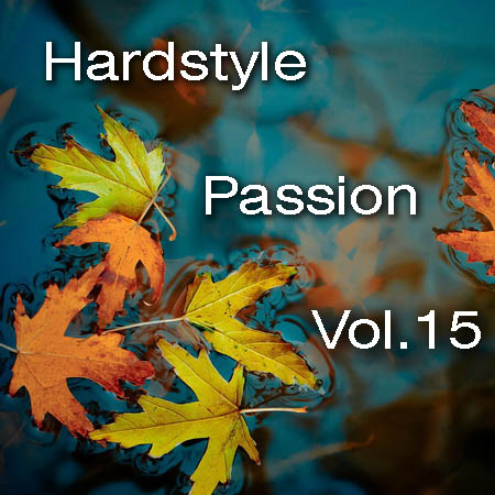 Hardstyle Passion Vol.15 (2011)