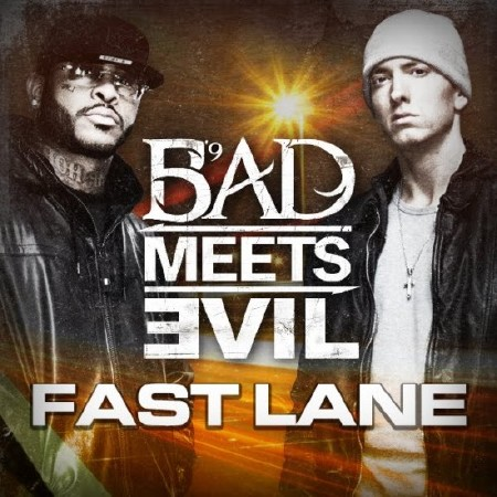 Bad Meets Evil (Eminem & Royce Da 59) - Fast Lane (CDS) (2011)