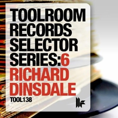 VA - Toolroom Records Selector Series: 6 Richard Dinsdale (2011)