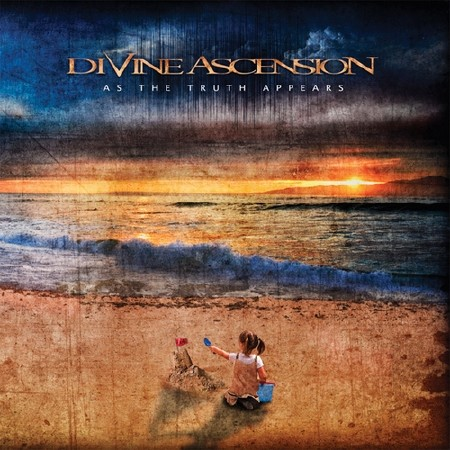 Divine Ascension - As The Truth Appears (2011)