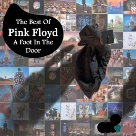 Pink Floyd - A Foot In The Door. The Best Of Pink Floyd (2011) HQ