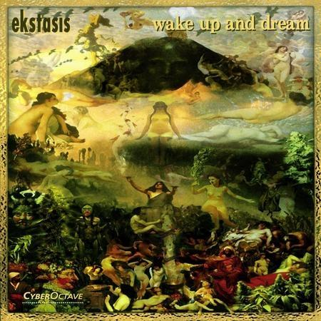 Ekstasis - Wake Up And Dream (1998)