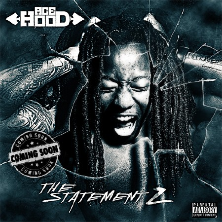 Ace Hood - The Statement 2 (2011)