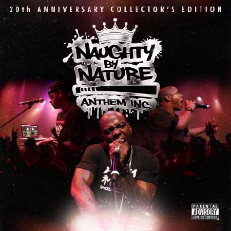 Naughty By Nature - Anthem Inc. (2011)