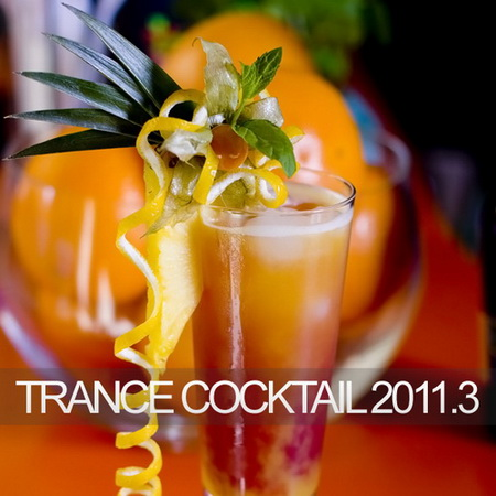VA - Trance Cocktail 2011.3 (2011)