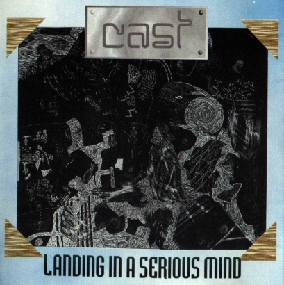 Cast - Landing In A Serious Mind (1994)