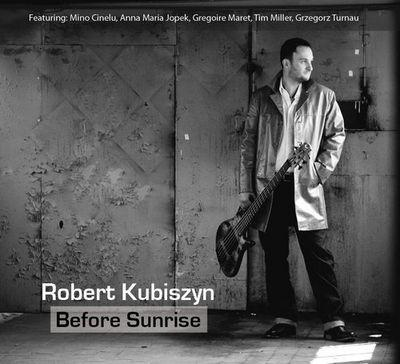 Robert Kubiszyn - Before Sunrise (2011)