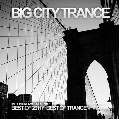 VA - Big City Trance 2011 (Best of 2011) (2011)