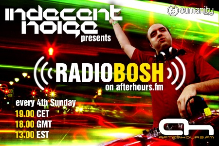 Indecent Noise - Radio Bosh 024 (01-01-2012)