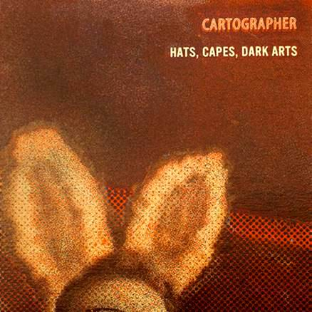Cartographer � Hats, Capes, Dark Arts 2011
