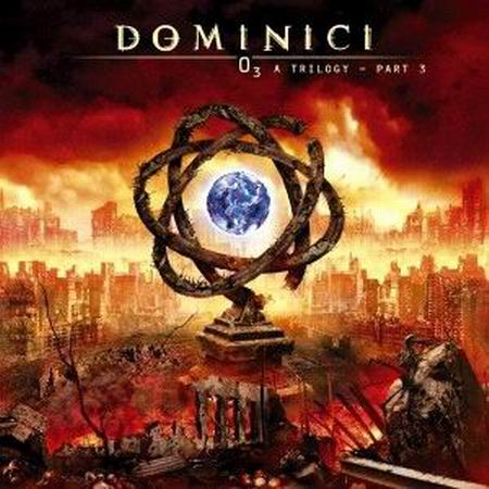 Dominici - O3 A Trilogy - Part 3 2008