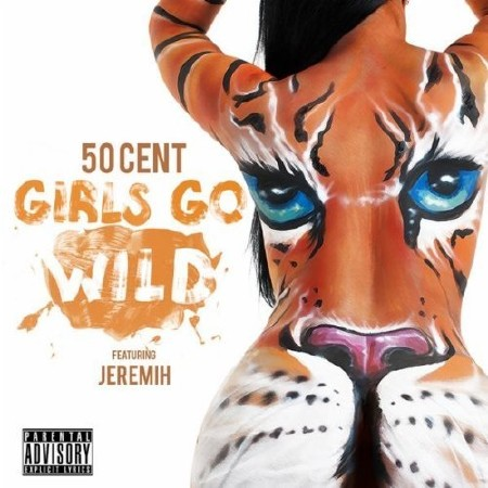 50 Cent Feat. Jeremih - Girls Go Wild (2012)