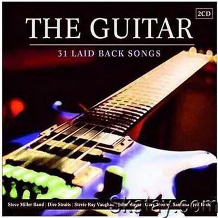 The Guitar. 31 Laid Back Songs (2011)