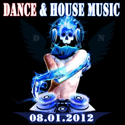 VA - Dance and House Music (08.01.2012)