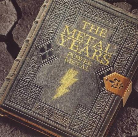 The Metal Years. Power metal (2011)
