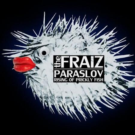 The Fraiz - Paraslov (2012)