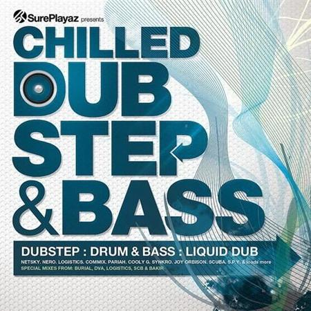 Chilled DubStep & Bass (2011)
