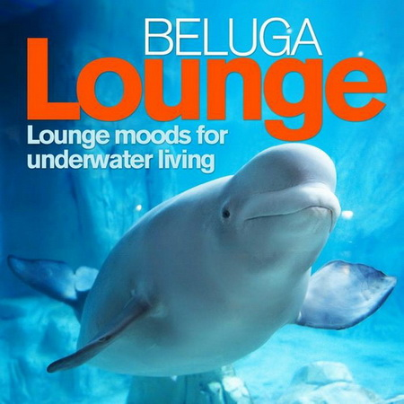 VA - Beluga Lounge Vol. 1 (2011)
