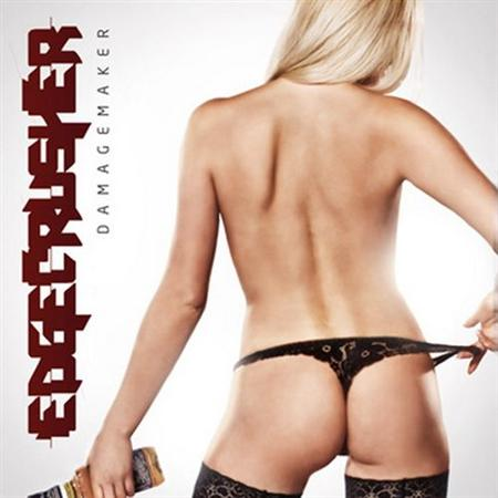 Edgecrusher - Damagemaker (2012)