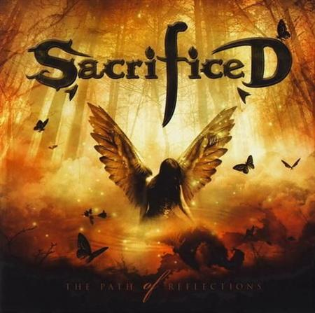 Sacrificed - The Path Of Reflections (2011)