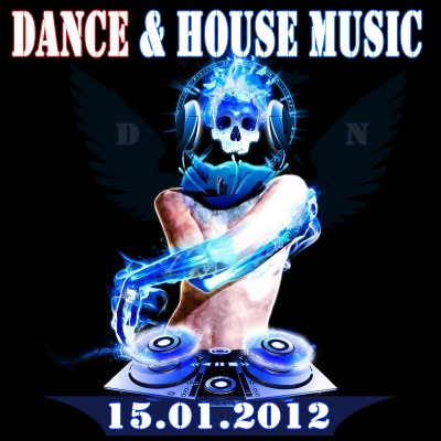 VA - Dance and House Music (15.01.2012)