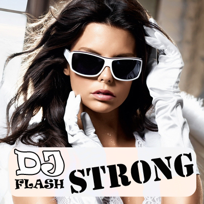 DJ Flash - Strong