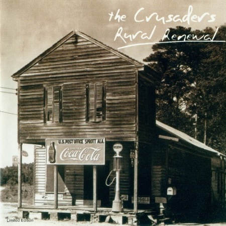 The Crusaders - Rural Renewal (2003)