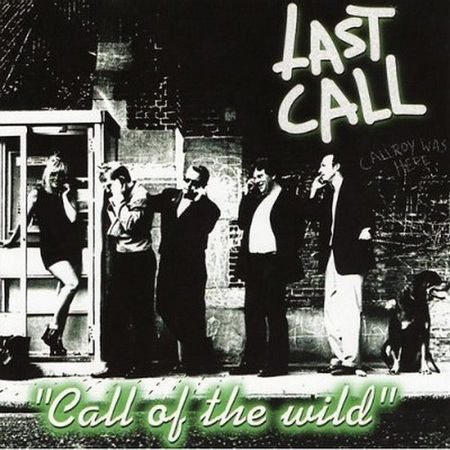 Last Call - Call Of The Wild 1999