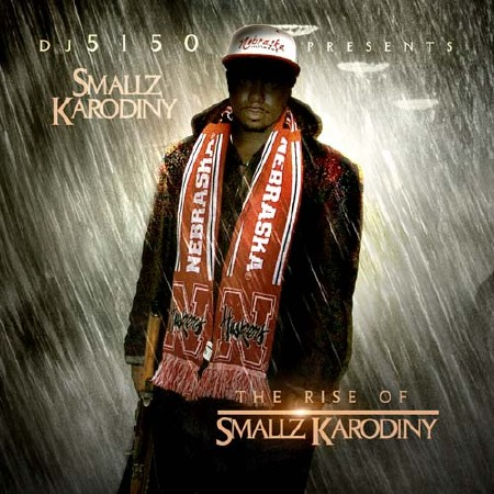 Smallz Karodiny - The Rise Of Smallz Karodiny (2012)