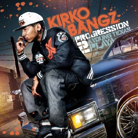 Kirko Bangz - The Progression 2 (2012)