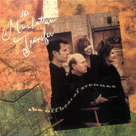 The Manhattan Transfer - The Offbeat Of Avenue (1991)