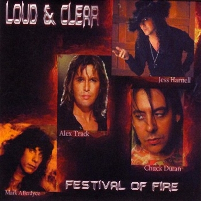 Loud & Clear - Festival Of Fire (2008)