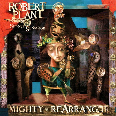 Robert Plant - Mighty Rearranger 2005