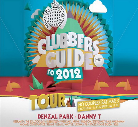 VA - Ministry of Sound: Clubbers Guide to 2012 (mixed by Danny T & Denzal Park) (2012)