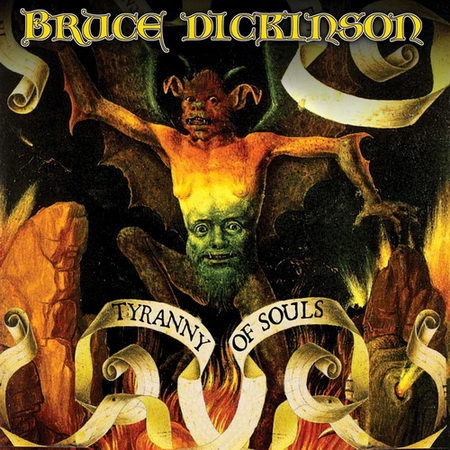 Bruce Dickinson - Tyranny Of Souls 2005 (Lossless)
