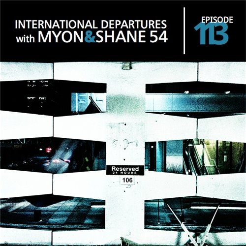 Myon & Shane 54 - International Departures 113 (24-01-2012)