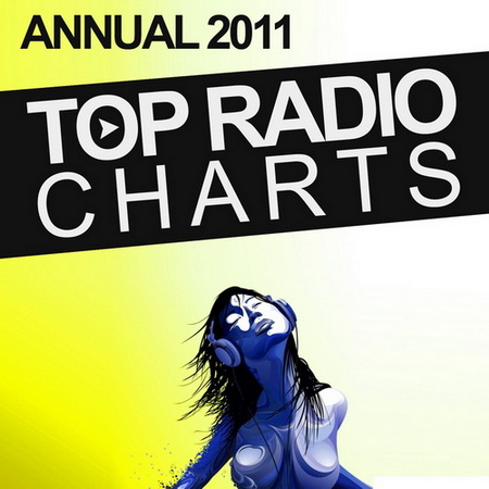 VA - Top Radio Charts Annual 2011