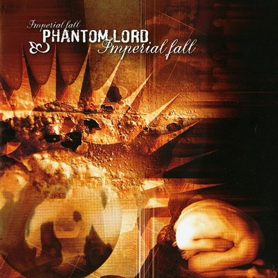Phantom Lord - Imperial Fall 2005