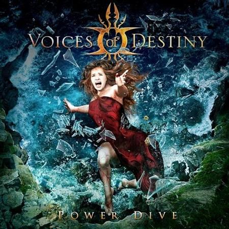 Voices Of Destiny - Power Dive (2012)