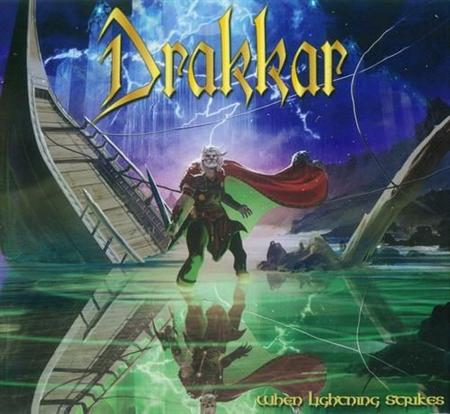 Drakkar - When Lightning Strikes (2012)