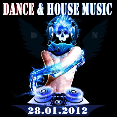 VA - Dance and House Music (28.01.2012)