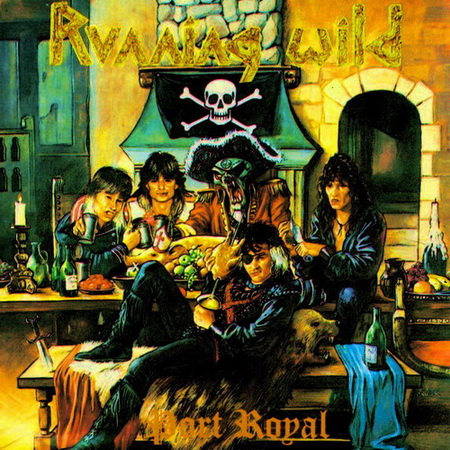 Running Wild - Port Royal 1988 (Lossless)