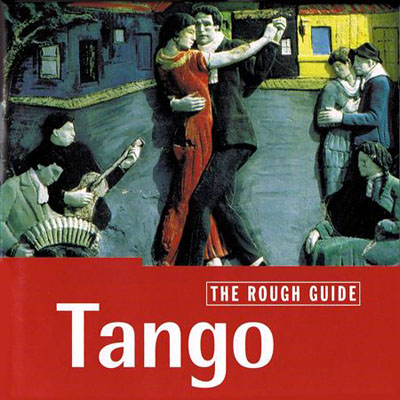 VA - The Rough Guide to Tango (1999)