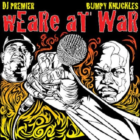 DJ Premier And Bumpy Knuckles - We Are At War (Single) (2012)