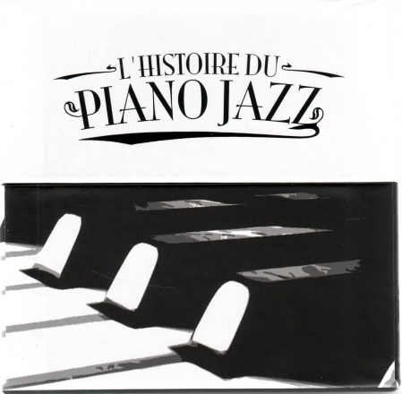 VA - L'Histoire du Piano Jazz (The History of Piano Jazz) Vol.1-25 (2009-2011)