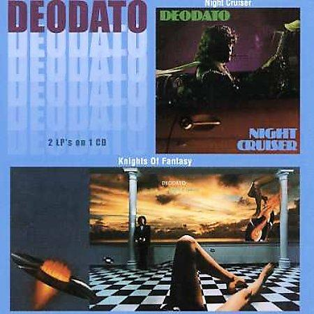 Deodato - Knights Of Fantasy / Night Cruiser (1979 - 1980)