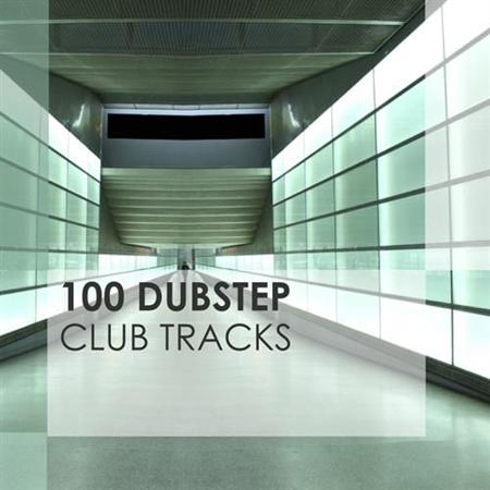 100 Dubstep Club Tracks (2012)