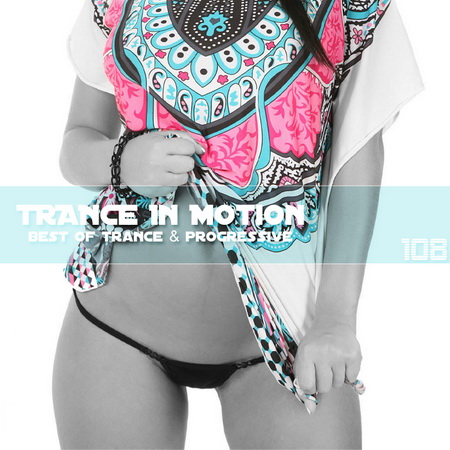 VA - Trance In Motion Vol.108 (2012)